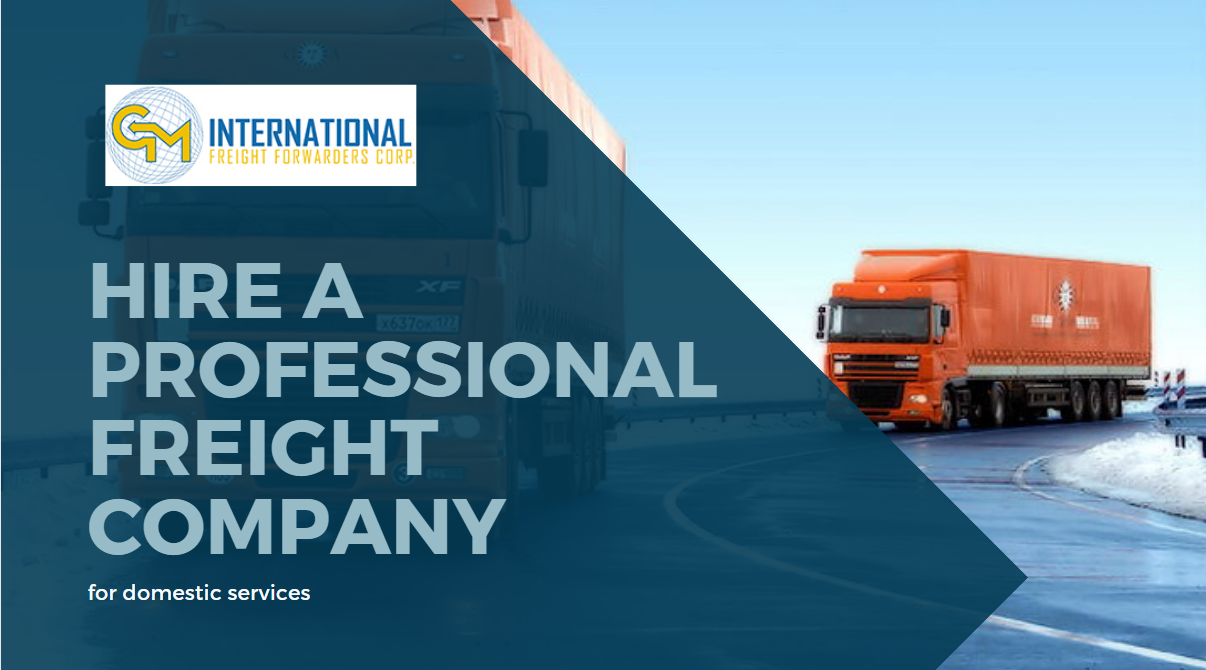 Hire a Professional Freight Company